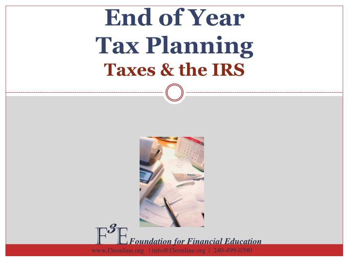 end of year tax planning taxes the irs n.