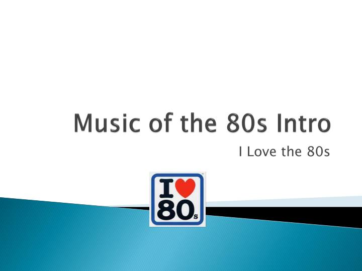 music of the 80s intro n.