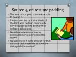 source 4 on resume padding