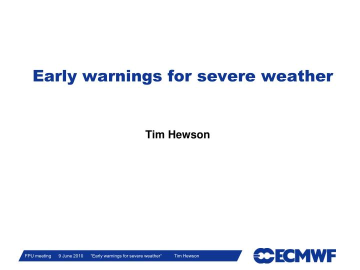 early warnings for severe weather n.