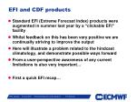 efi and cdf products