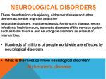 neurological disorders1