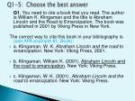 q1 5 choose the best answer