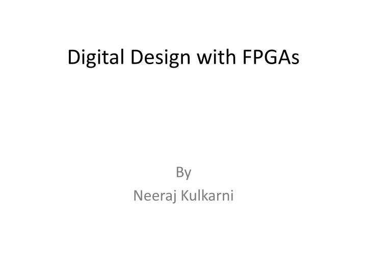 digital design with fpgas n.