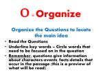 o organize
