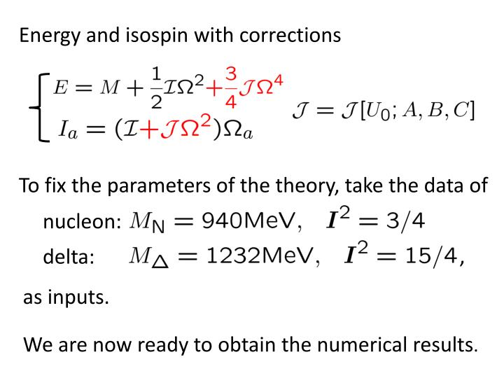 Energy and isospin with corrections