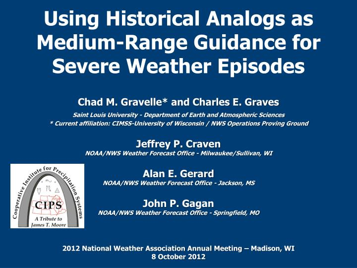 PPT - Using Historical Analogs as Medium-Range Guidance for