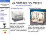 ge healthcare fdg modules