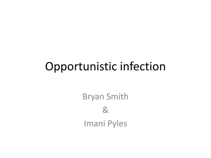 opportunistic infection n.