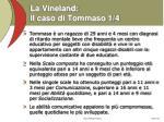 la vineland il caso di tommaso 1 4