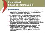 la vineland il caso di tommaso 3 4