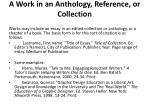a work in an anthology reference or collection