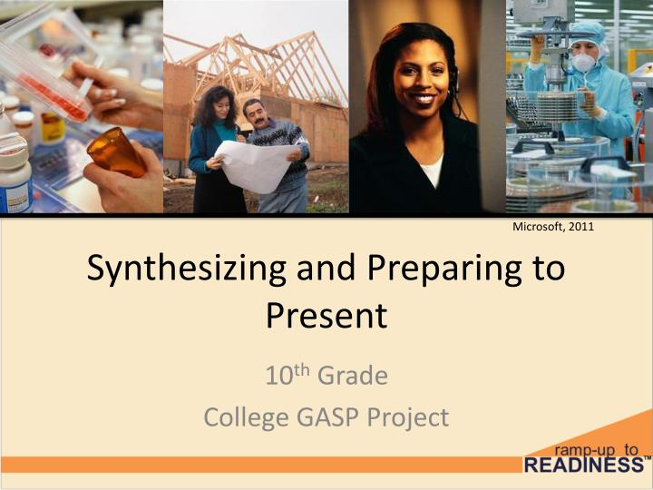 synthesizing and preparing to present n.