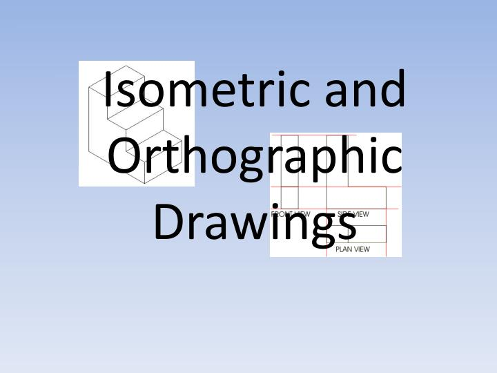 isometric and orthographic drawings n.