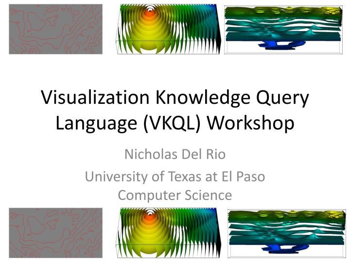 visualization knowledge query language vkql workshop n.
