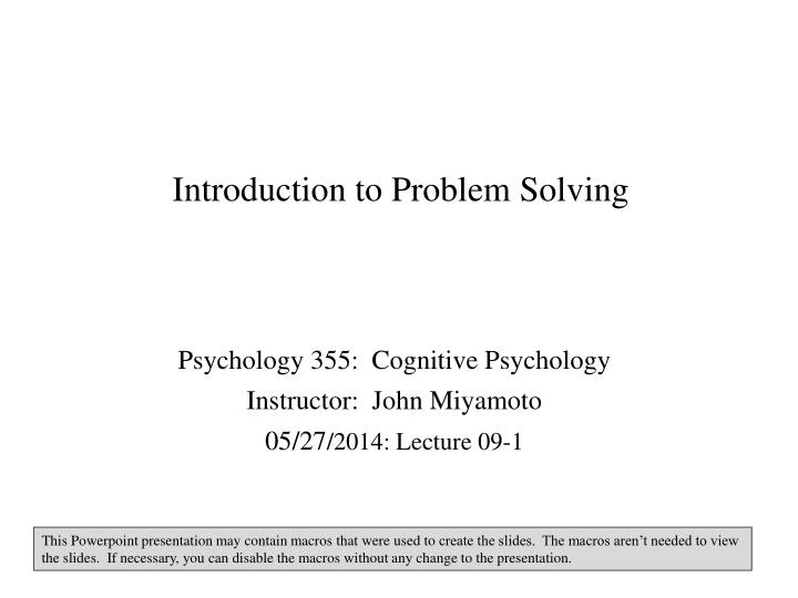 cognitive psychology syllabus The course grade will be based on two midterms (each 25%), a final (25%), a written assignment (15%), participation prompts (5%), and memory in action assignments (5%) you may receive up to 2 bonus points for peer assistance on piazza for the written assignment, students are asked to submit a 4.