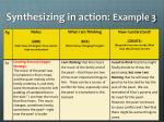 synthesizing in action example 3