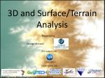 3d and surface terrain analysis