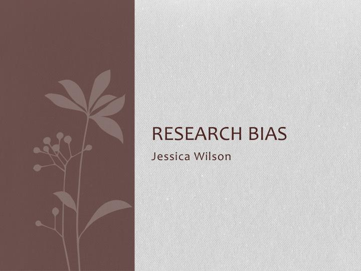 research bias n.