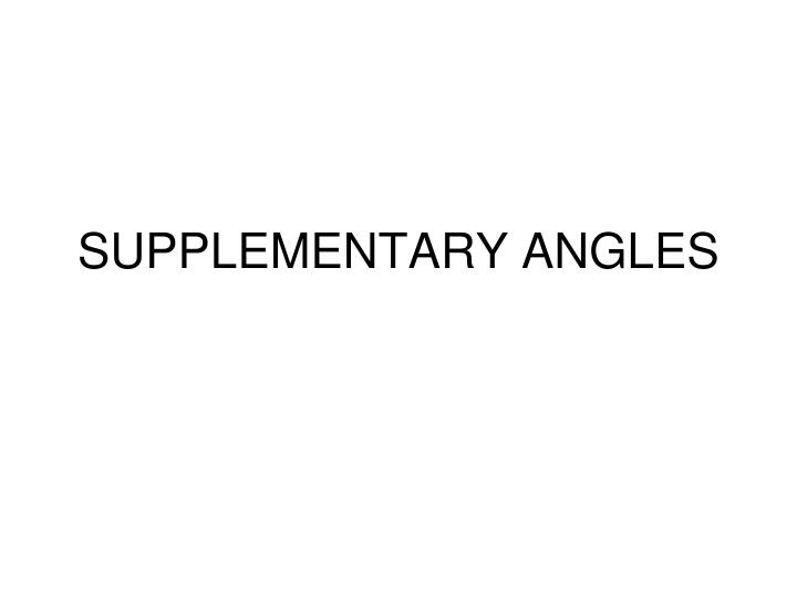 supplementary angles n.