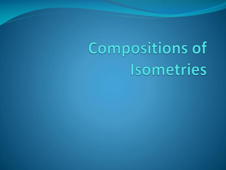 compositions of isometries n.