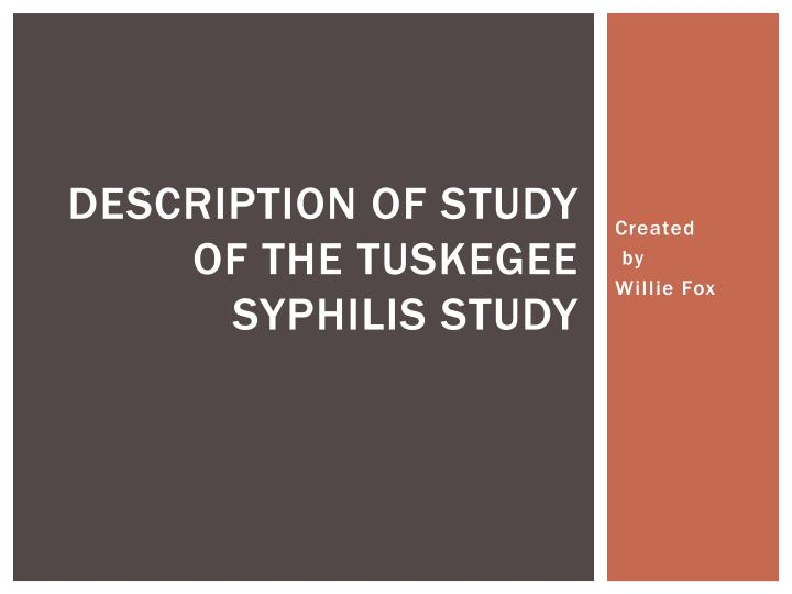 description of study of the tuskegee syphilis study n.
