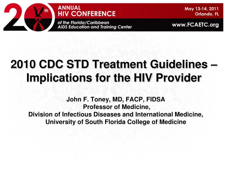 2010 cdc std treatment guidelines implications for the hiv provider