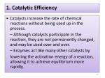 1 catalytic efficiency