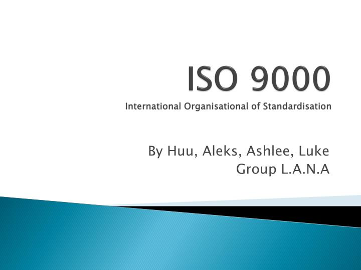 iso 9000 international organisational of standardisation n.