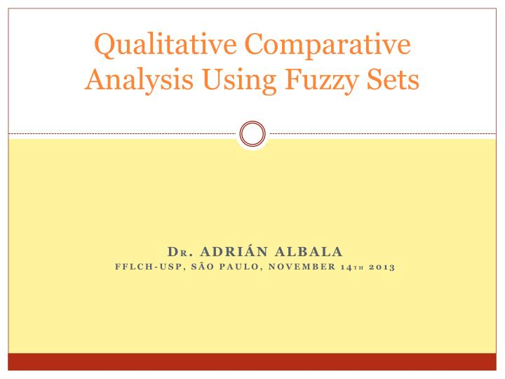 qualitative comparative analysis using fuzzy sets n.
