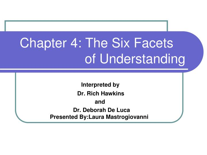 chapter 4 the six facets of understanding n.