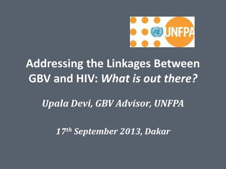 addressing the linkages between gbv and hiv what is out there n.
