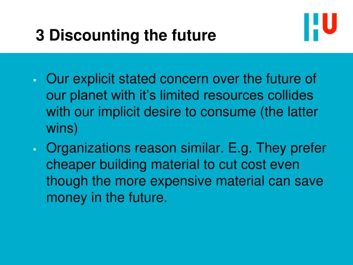 3 Discounting the future