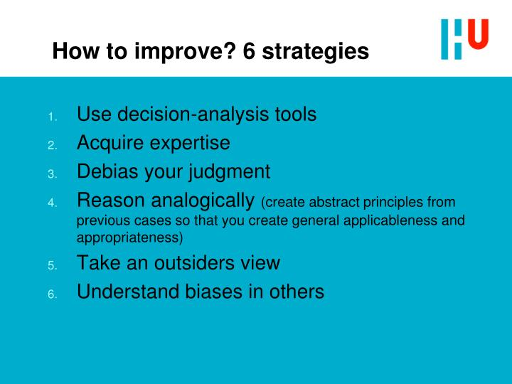 How to improve? 6 strategies
