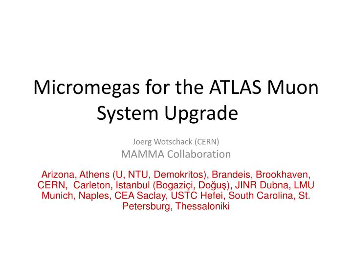 m icromegas for the atlas muon system upgrade n.