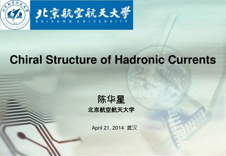 chiral structure of hadronic currents n.