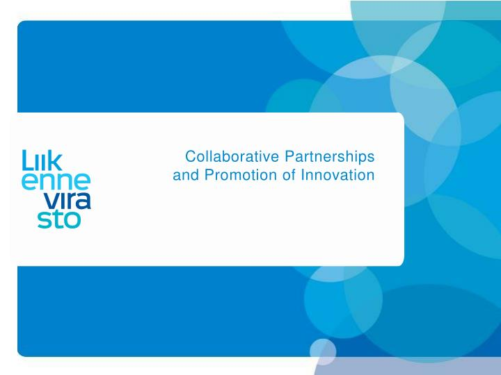 collaborative partnerships and promotion of innovation n.