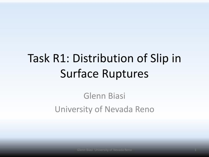 task r1 distribution of slip in surface ruptures n.