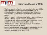 history and scope of mpm