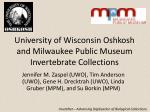 university of wisconsin oshkosh and milwaukee public museum invertebrate collections