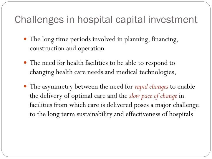 Challenges in hospital capital investment