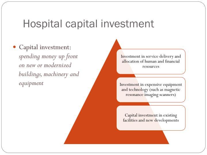 Hospital capital investment