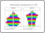 population perspective in cr