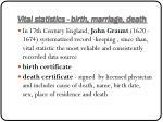 vital statistics birth marriage death