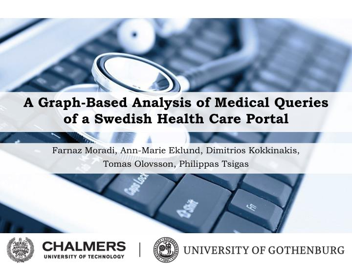 a graph based analysis of medical queries of a swedish health care portal n.
