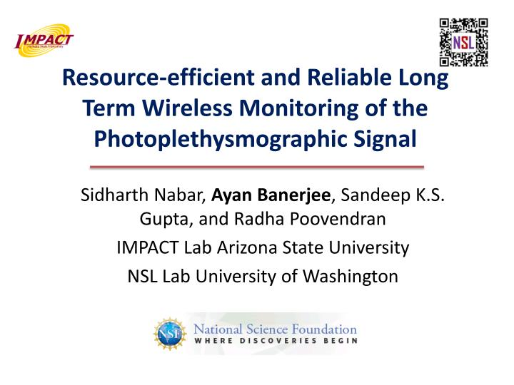 resource efficient and reliable long term wireless monitoring of the photoplethysmographic signal n.