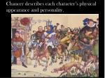chaucer describes each character s physical appearance and personality