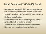 rene descartes 1596 1650 french