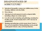 disadvantages of agriculture