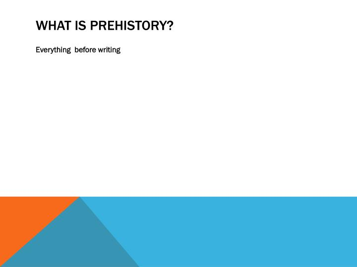 what is prehistory n.
